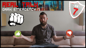 Read more about the article DARK EMERGENCY 7 <br> REAL TALK