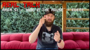 """Read more about the article AREA51 """"HIDE IN THE HOUSE"""" EVENT <br> REAL TALK"""
